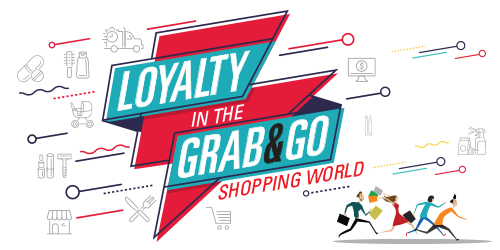 Loyalty in the Grab & Go Shopping World